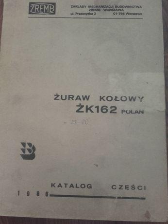 Dźwig Żuraw kołowy ŻK162 Polan oryginalny katalog części