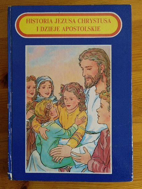 Książka dla dzieci: Historia Jezusa Chrystusa