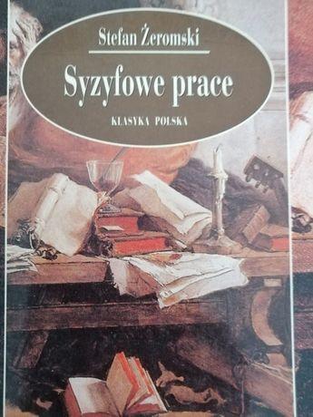 Syzyfowe prace, Stefan Żeromski