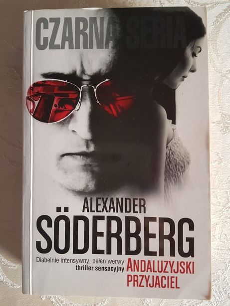Andluzyjski przyjaciel. Alexander Soderberg