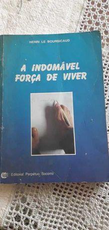Livro «A indomável força de viver»