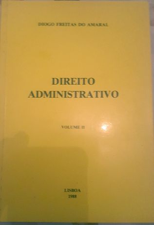 Direito Administrativo (vol. II) – Diogo Freitas do Amaral