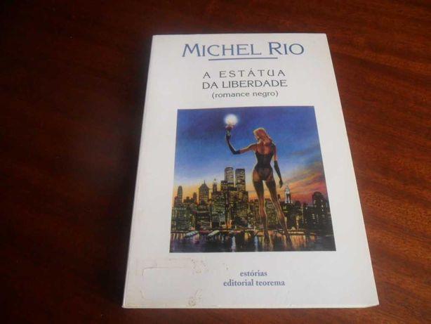 """""""A Estátua da Liberdade"""" de Michel Rio - 1ª Edição de 2001"""