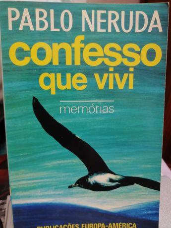 Pablo Neruda - Confesso que Vivi