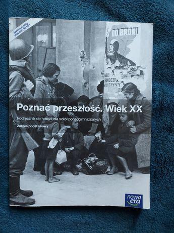 Podręcznik pierwsza 1klasa Poznać przeszłość Wiek XX zakres podstawowy