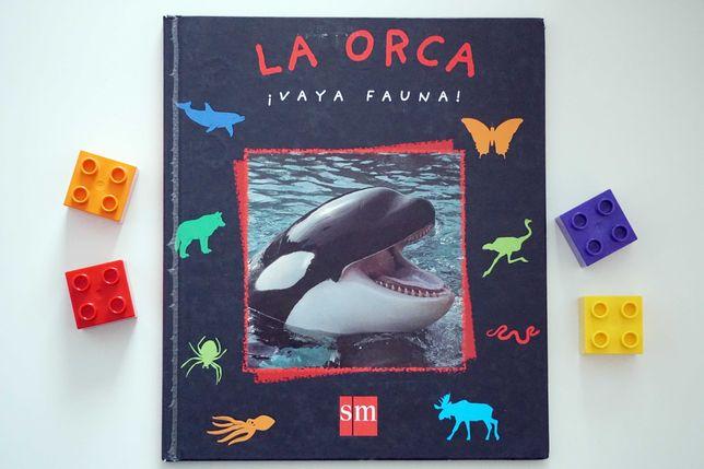 La orca - książeczka po hiszpańsku