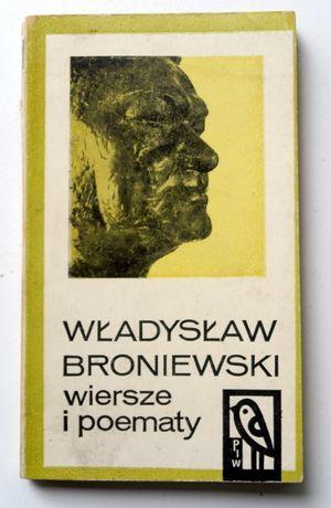 """Władysław Broniewski """"Wiersze i poematy"""