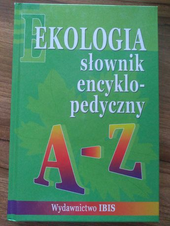 Ekologia słownik encyklopedyczny