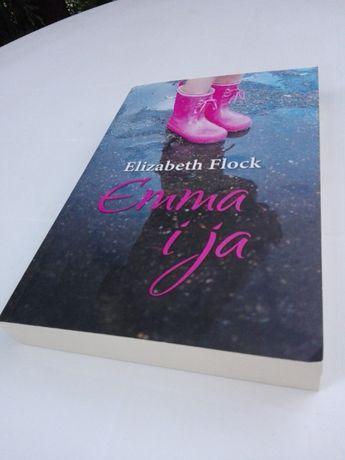 """Elizabeth Flock. """"Emma i ja"""""""