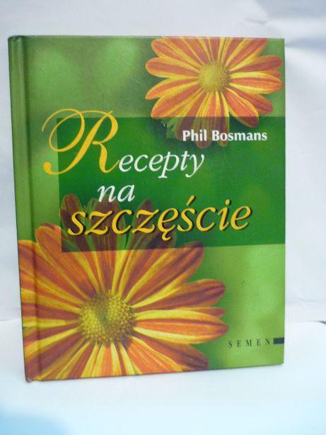 Recepty na szczęście , P.Bosmans.