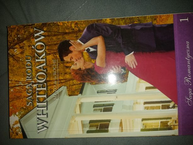 Książka Saga Rodu Whiteoaków
