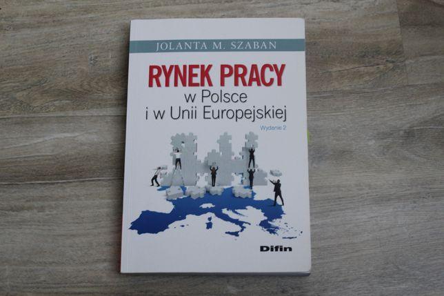 Szaban, Rynek Pracy w Polsce i w Unii Europejskiej