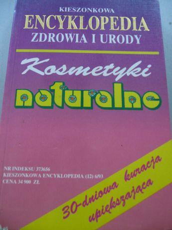 Encyklopedia zdrowia i urody - Kosmetyki naturalne