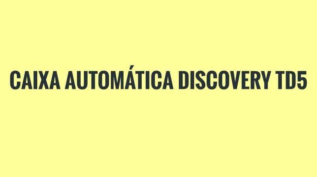 Caixa automatica discovery td5