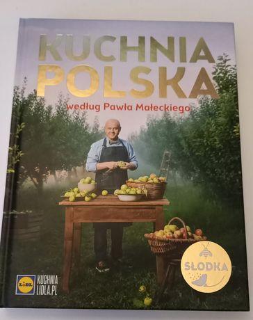Kuchnia Polska według Pawła Małeckiego. Nowa!