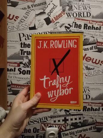 Trafny wybór / J.K. Rowling