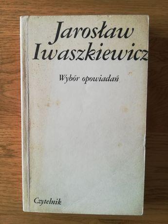 Jarosław Iwaszkiewicz Wybór opowiadań