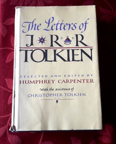 The Letters of J R R Tolkien – HM Co. Boston HB 1981