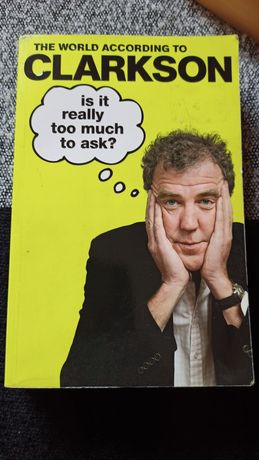 "Bestseller Jeremy Clarkson ""Is it really too much to ask?"""