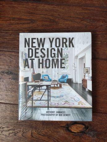 New york design at home Anthony Iannacci. Książka nowa