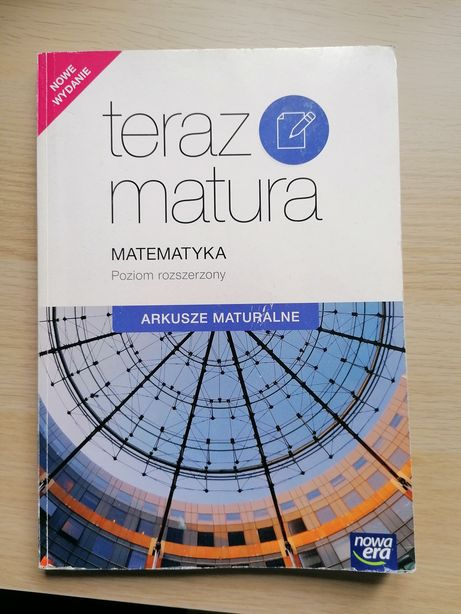 Teraz matura arkusze maturalne matematyka rozszerzona nowa era