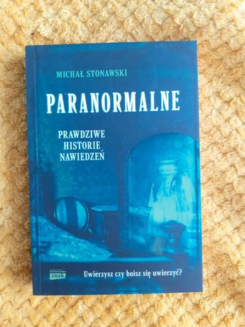 Paranormalne. Michał Stonawski