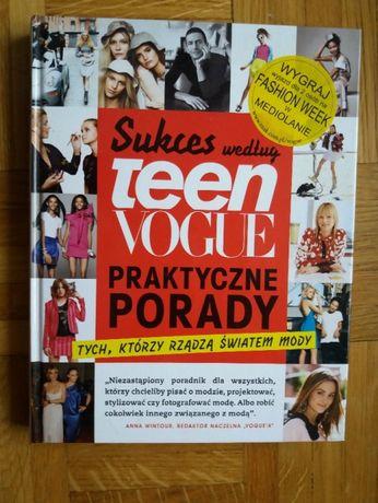 poradnik Sukces według Teen Vogue, praktyczne porady...