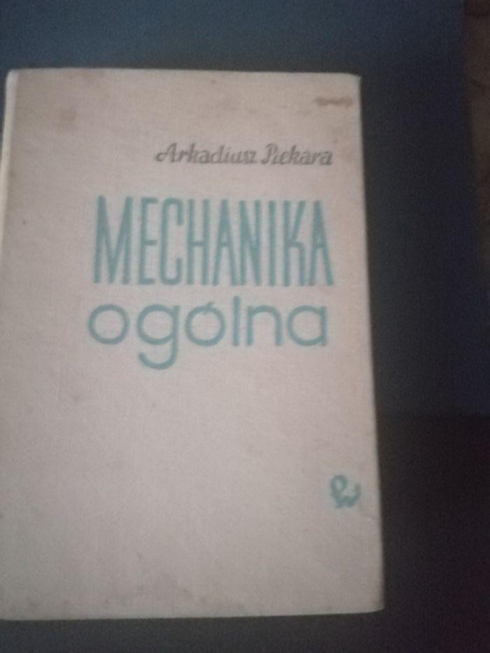 Mechanika ogólna - A. Piekara Siedlce - image 1