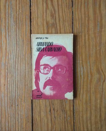 Armando Silva Carvalho - Antologia Poética (1ª Edição, 1976)