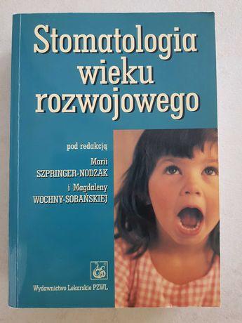 Stomatologia Wieku Rozwojowego Szpringer-Nodzak