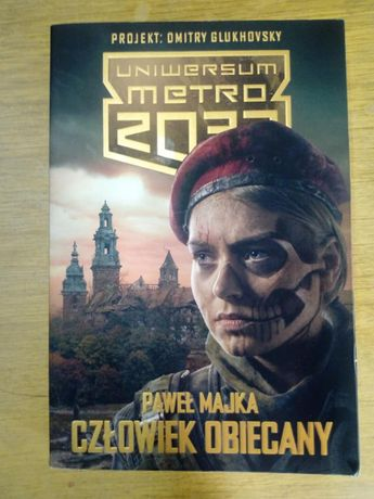 """""""Uniwersum metro 2033, Paweł Majka, CZłowiek obiecany"""""""