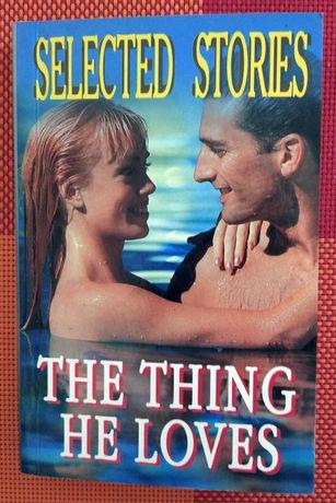 That Thing He Loves - То, что он любит /на англ./новеллы/ английский