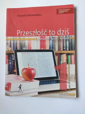 Przeszłość to dziś, podręczniki do j. polskiego, wyd. STENTOR
