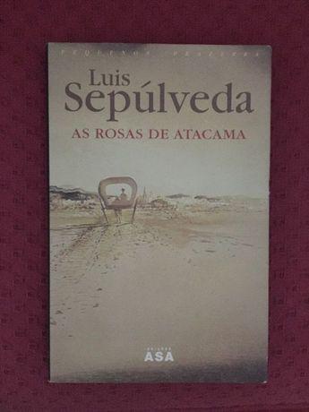 """""""As Rosas de Atacama"""" - Luís Sepúlveda"""