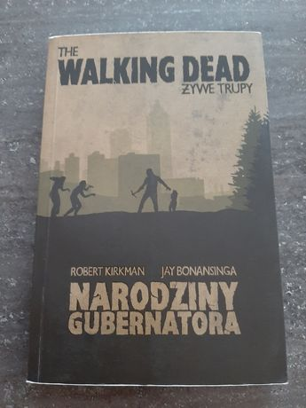 The walking dead żywe trupy-Robert Kirkman Jay Bonansinga