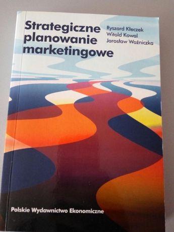 Strategiczne planowanie marketingowe Ryszard Kłeczek