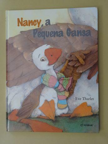 Nancy, A Pequena Gansa de Eve Tharlet - Vários Títulos