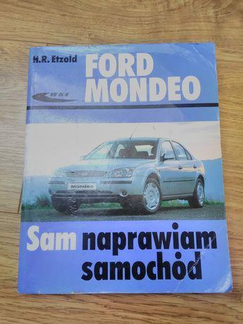 Ford Mondeo Sam naprawiam samochód