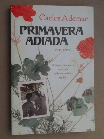 Primavera Adiada de Carlos Ademar