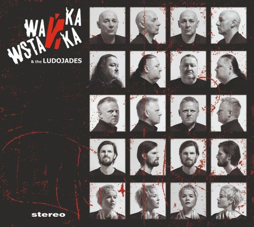 Wańka Wstanka & The Ludojades - Stereo, nowa, folia