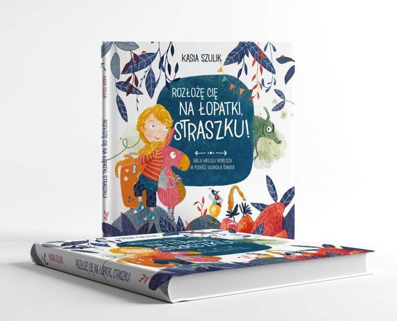 Niezwykła książka dla dzieci: Rozłożę cię na łopatki, Straszku!