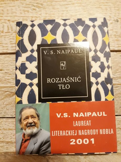 Rozjaśnić tło. V.S.Naipaul
