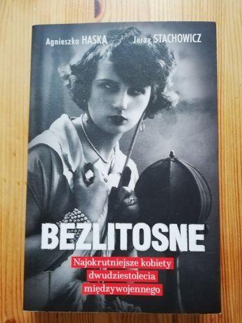 Agnieszka Haska, Jerzy Stachowicz, Bezlitosne. NOWA