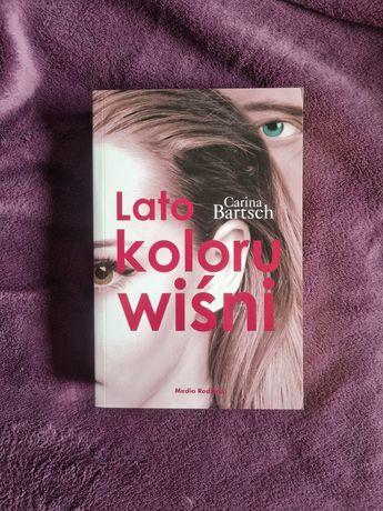 Lato koloru wiśni – Carina Bartsch – 2015