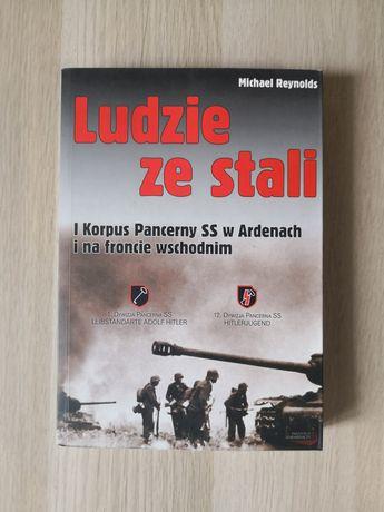 Michael Reynolds - ludzie ze stali I korpus pancerny SS w Ardenach