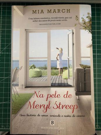 Na Pele de Meryl Streep de Mia March