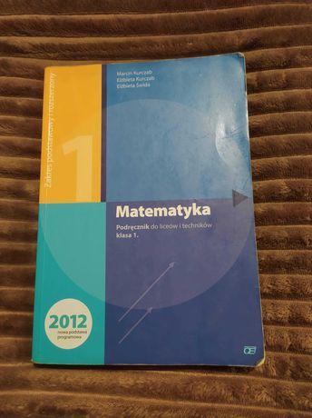 książka do matematyki Podręcznik, zbiór zadań do liceów itechników kl1