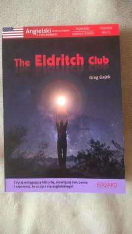 The Eldritch Club - ang z ćwiczeniami, powieść science fiction, B2-C1