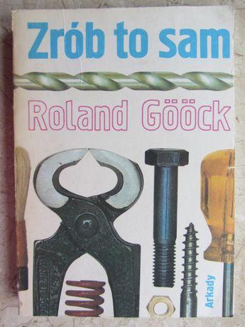 Zrób to sam - Roland Goock