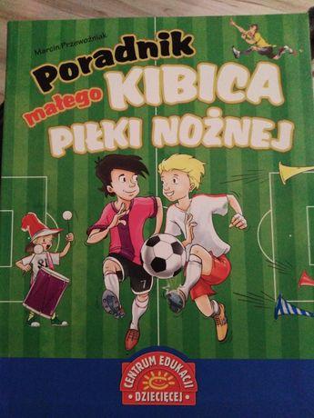 Książka Poradnik małego kibica piłki nożnej